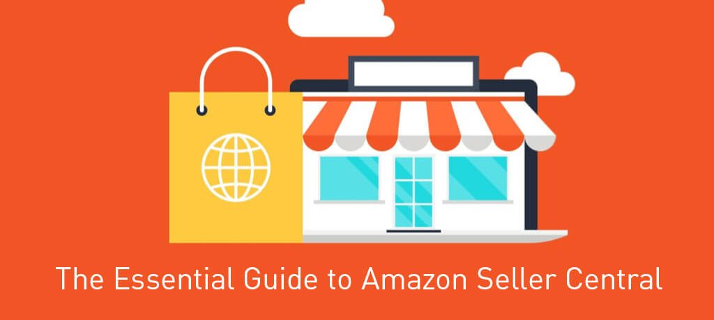 Guide to Amazon Seller Central